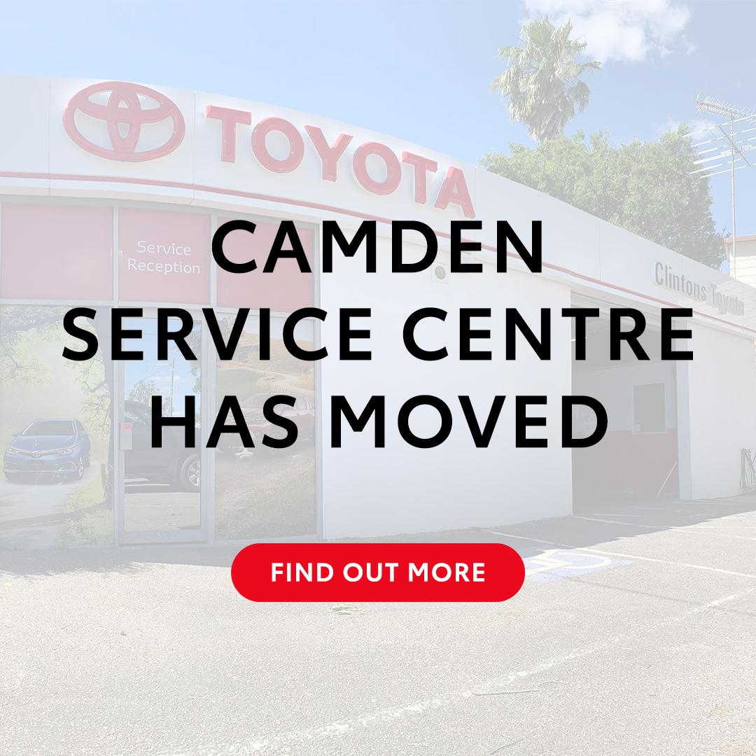 Clintons Toyota Camden Service Centre is Moving